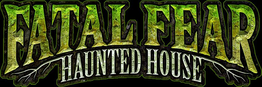 Fatal Fear Haunted House